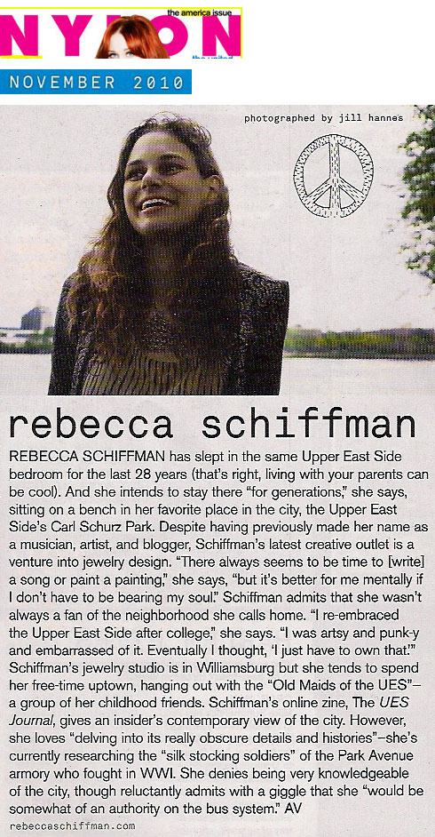 Rebecca Schiffman in Nylon Magazine, November 2010. Photograph by Jill Hannes. Text by Alice Vincent.