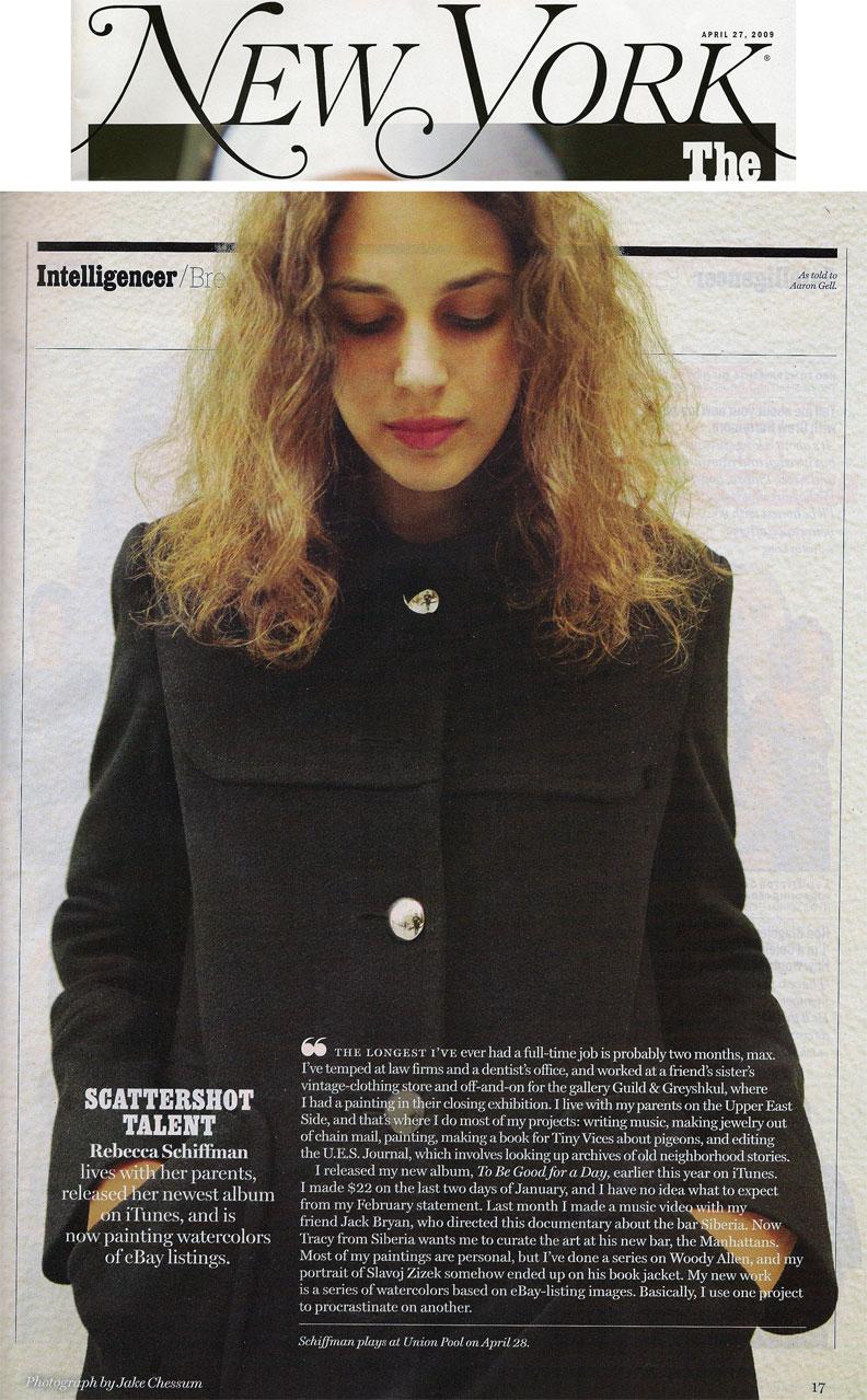 Rebecca Schiffman in New York Magazine. Photograph by Jake Chessum.
