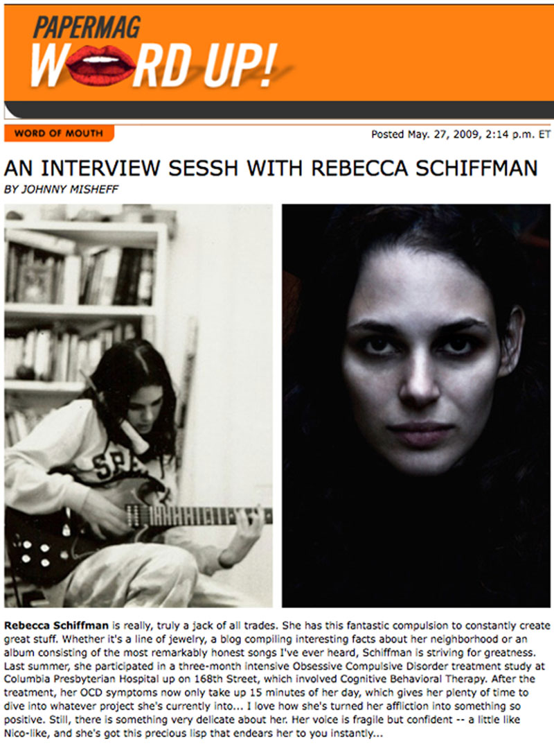 Rebecca Schiffman interviewed for Paper Magazine site by Johnny Misheff.