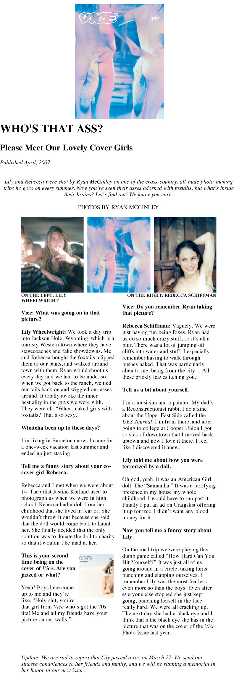 Rebecca Schiffman in Vice Magazine. Interview with Rebecca Schiffman and Lily Wheelwright by Amy Kellner. Photographs by Ryan McGinley.