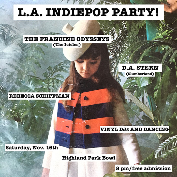 LA Indie Pop Party The Francine Odysseys D.A. Stern